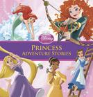 Princess Adventure Stories (Storybook Collection) Cover Image
