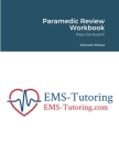 Paramedic Review Workbook: Pass the Exam!! Cover Image