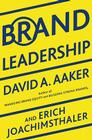 Brand Leadership: Building Assets In an Information Economy Cover Image