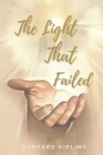 The Light That Failed: Original Classics and Annotated Cover Image