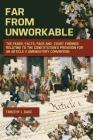 Far From Unworkable: The Fears, Facts, FAQs and Court Findings Relating To The Constitution's Provision For An Article V Amendatory Convent Cover Image