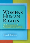 Women's Human Rights: The International and Comparative Law Casebook (Pennsylvania Studies in Human Rights) Cover Image