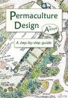 Permaculture Design: A Step-By-Step Guide Cover Image