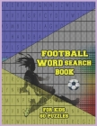 Football Word Search Book For Kids: Football Lingo and Slang Terminology Jargon Cover Image