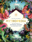 Mythopedia: An Encyclopedia of Mythical Beasts and Their Magical Tales Cover Image