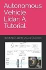 Autonomous Vehicle Lidar: A Tutorial Cover Image