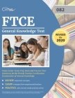 FTCE General Knowledge Test Study Guide: Exam Prep Book and Practice Test Questions for the Florida Teacher Certification Examination of General Knowl Cover Image