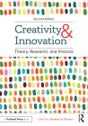 Creativity and Innovation: Theory, Research, and Practice Cover Image