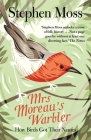 Mrs Moreau's Warbler: How Birds Got Their Names Cover Image