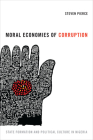 Moral Economies of Corruption: State Formation and Political Culture in Nigeria Cover Image