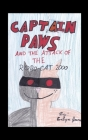 Captain Paws and the Attack of the Robo-Cat 2000 Cover Image
