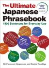 The Ultimate Japanese Phrasebook: 1800 Sentences for Everyday Use Cover Image