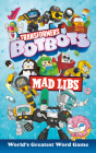 Transformers BotBots Mad Libs Cover Image