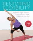 Restoring Flexibility: A Gentle Yoga-Based Practice to Increase Mobility at Any Age Cover Image