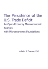 The Persistence of the U.S. Trade Deficit: An Open-Economy Macroeconomic Analysis with Microeconomic Foundations Cover Image