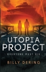 Utopia Project- Everyone Must Die Cover Image