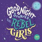 Good Night Stories for Rebel Girls 2019 Wall Calendar Cover Image