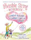 The Invisible String Workbook: Creative Activities to Comfort, Calm, and Connect Cover Image