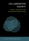 Collaborative Society (MIT Press Essential Knowledge) Cover Image