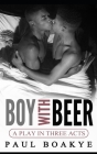 Boy with Beer: A Black Gay Romance Cover Image