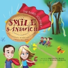 Smile Sandwich: The Third Journey... How Thoughts, Words and Actions Create Wellness Cover Image