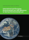 International and European Environmental Law with Reference to German Environmental Law Cover Image