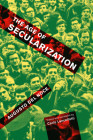 The Age of Secularization (McGill-Queen's Studies in the History of Ideas #74) Cover Image