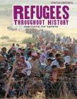 Refugees Throughout History: Searching for Safety (World History) Cover Image