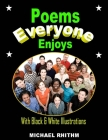 Poems Everyone Enjoys: With Black & White Illustrations Cover Image