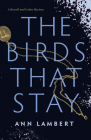 The Birds That Stay Cover Image