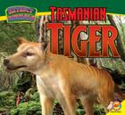 Tasmanian Tiger (Extinct Animals) Cover Image