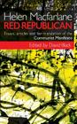 Helen MacFarlane: Red Republican: Essays, Articles and Her Translation of the Communist Manifesto Cover Image