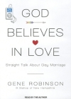 God Believes in Love: Straight Talk about Gay Marriage Cover Image