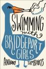 Swimming with Bridgeport Girls: A Novel Cover Image