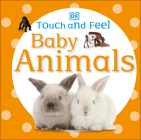 Touch and Feel Baby Animals Cover Image