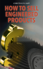 How to Sell Engineered Products Cover Image