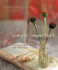 Simply Imperfect: Revisiting the Wabi-Sabi House Cover Image