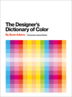 The Designer's Dictionary of Color Cover Image