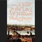 A Year in the Life of William Shakespeare, 1599 Cover Image