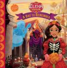 Elena of Avalor: A Day to Remember Cover Image