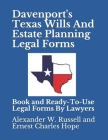 Davenport's Texas Wills And Estate Planning Legal Forms Cover Image