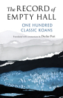The Record of Empty Hall: One Hundred Classic Koans Cover Image