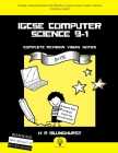 iGCSE Computer Science 9-1 Complete Revision Visual Notes For CIE Cover Image