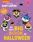 Baby Shark: My First Big Book of Halloween Cover Image