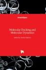 Molecular Docking and Molecular Dynamics Cover Image