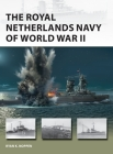 The Royal Netherlands Navy of World War II (New Vanguard) Cover Image