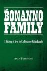 The Bonanno Family: A History of New York's Bonanno Mafia Family Cover Image