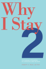 Why I Stay 2: The Challenges of Discipleship  for Contemporary Latter-day Saints Cover Image
