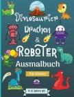 Dinosaurier, Drachen und Roboter Malbuch für Kinder von 4-8 Jahren: Erstaunliche Ära mit diesem Malbuch für Kinder geeignet Alter 4-8 Jahre mit schöne Cover Image