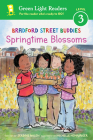 Bradford Street Buddies: Springtime Blossoms (Green Light Readers Level 3) Cover Image